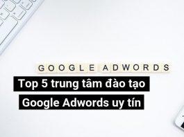 Học Google Adwords ở đâu