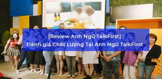 chất lượng tại anh ngữ talkfirst