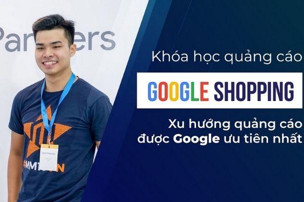Khóa học Quảng cáo Google Shopping tại KT City