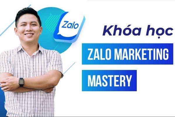Khóa học bán hàng trên Zalo – Zalo Marketing Mastery
