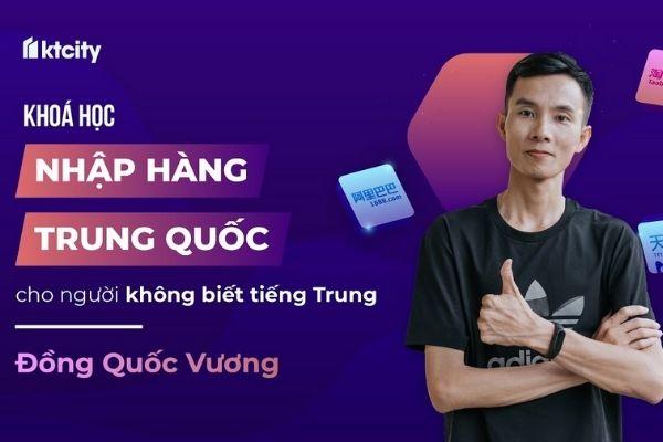 Khóa học nhập hàng Trung Quốc cho người không biết tiếng Trung của Founder 1688China.vn