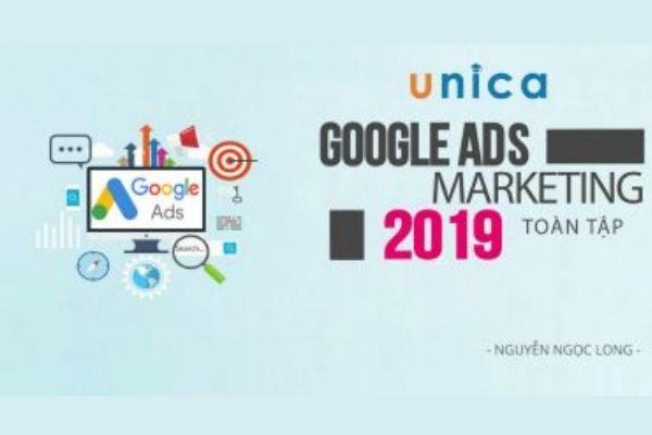 Khoá học quảng cáo Google-Google Ads Marketing toàn tập trên Unica
